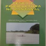 Livro traz 500 perguntas e respostas sobre pesca e piscicultura no Pantanal