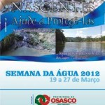 Exposição de fotografias sobre Nascentes é destaque na Semana da Água 2012